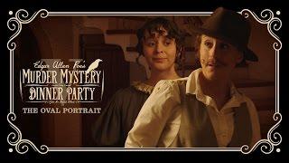 edgar allan poe s murder mystery dinner party ch 5 the oval portrait