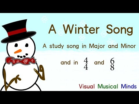 A Winter Song: A study song for Major vs Minor and 4/4 vs 6/8