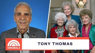 'Golden Girls' Producer Tony Thomas Reminisces On Show's Best Moments | TODAY Originals