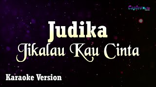 Download Judika - Jikalau Kau Cinta (Karaoke Version)