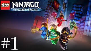 LEGO Ninjago : L'Ombre de Ronin #1
