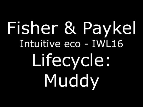 Fisher & Paykel Lifecycle: Muddy