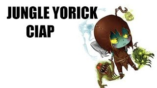Jungle Yorick w Brązie?! [League of Legends]