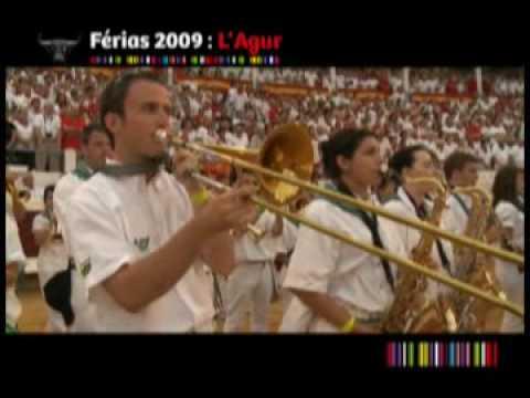 Fetes De Dax 2009: Dernier Jour Dans les Arenes : Agur jaunak