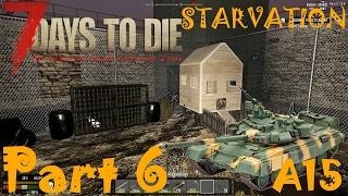 TANKS ?!? CHICKEN COOP & RABBIT HUTCH!! | 7 Days To Die Starvation A15 | Part 6