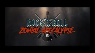 Rock and Roll Zombie Apocalypse Trailer Teaser