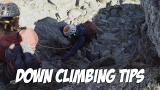 Alpine Preparation - Tips for Down Climbing