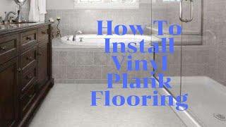 💥 How To Install Vinyl Plank Flooring 💥 In Bathroom
