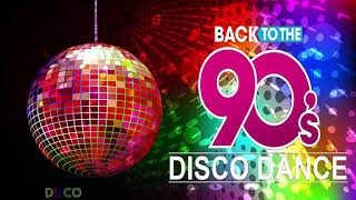 The Best Disco of The 90's - Dance 90's Music Disco