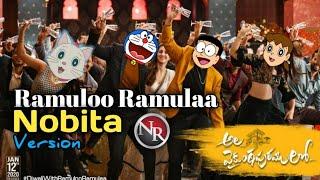 Ramulo Ramula song || Ramulo Ramulo song spoof || Nobita Version #AlaVaikunthapuramuloo