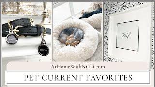 Pet Current Favorites