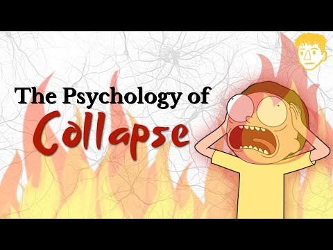 The Psychology of Collapse
