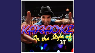 Tease Me (In the Style of 3T) (Karaoke Version)