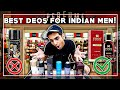 INKE ALAWA KISI KI ZARURAT NAHI! Best deos for Indian men 2019| LAKSHAY THAKUR