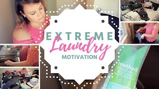 EXTREME LAUNDRY DAY || ALL DAY || MOTIVATION AND INSPIRATION