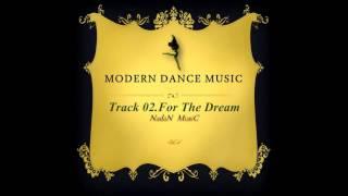 현대무용음악 Vol.4_For The Dream_나단뮤직(NadanMusic) Contemporary and Modern dance instrumental /Epic/Beat