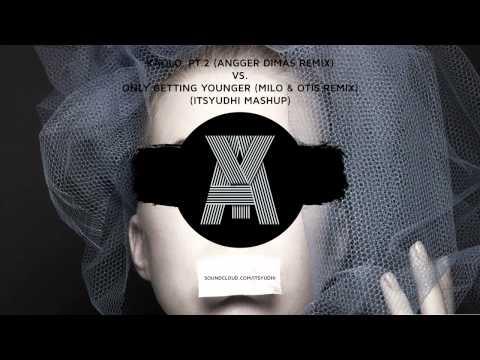 Kaolo, Pt 2 (Angger Dimas Remix) vs. Only Getting Younger (Milo & Otis Remix) (itsyudhi Mashup)