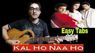 KAL HO NA HO | HAR GHADI BADAL RAHI HAI | EASY GUITAR TAB TUTORIAL