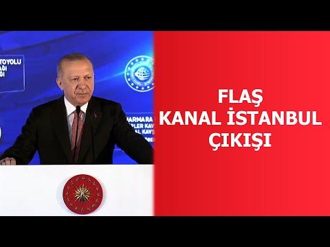 Erdoğan'dan flaş Kanal İstanbul açıklaması