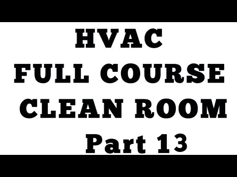 Clean Room part 13 ll HVAC Questions and Answers
