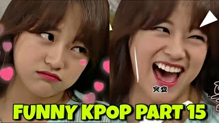FUNNY MOMENT KPOP IDOL part 15