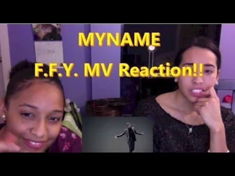 MYNAME - F.F.Y. MV Reaction!!!