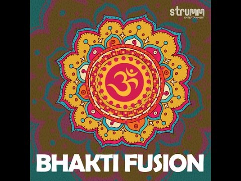Bhakti Fusion by Various Artists (STRUMM)