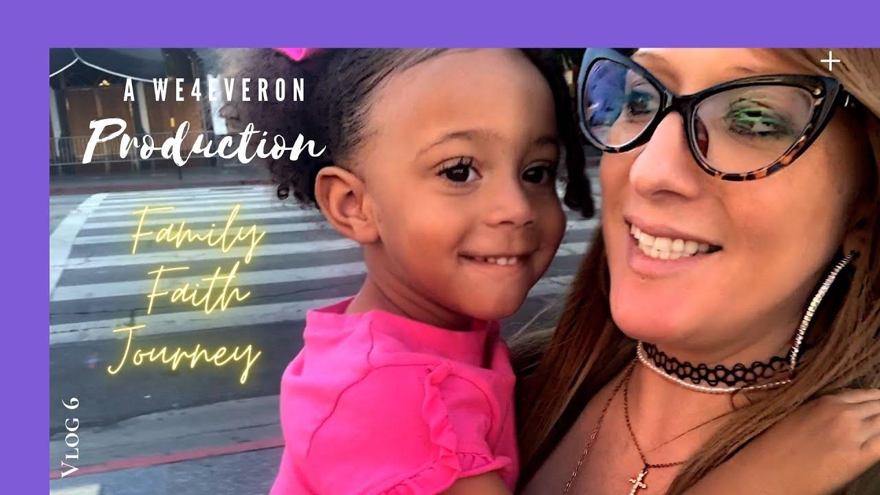 WE4EVERON! Family Faith Journey VLOG 6