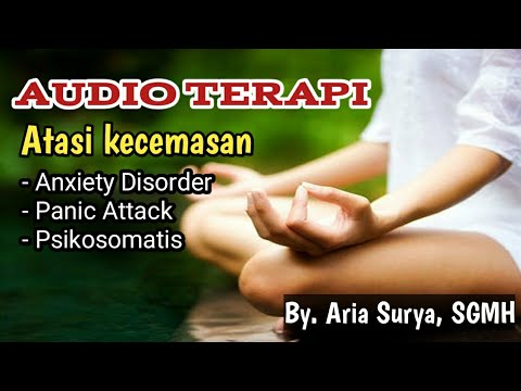 audio-terapi-afirmasi-untuk-kecemasan,-ketakutan,-serangan-panik-(-anxiety-disorder-)-gerd