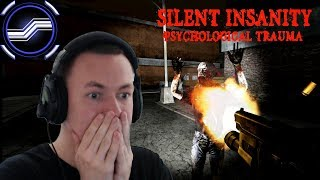 Silent Insanity (Psychological Trauma)