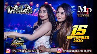 Download Lagu DJ LALA 15 SEPTEMBER 2020 MP CLUB PEKANBARU mp3