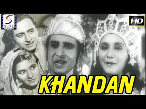 Khandan l Superhit Hindi Classic Movie l Pran, Noorjahan, Ghulam Mohammed l 1942