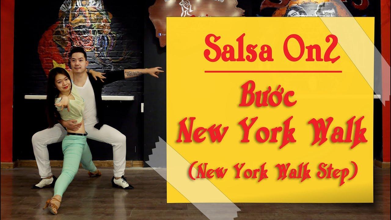 DẠY SALSA CƠ BẢN #08 - Bước New York Walk (New York Walk Step)   springsalsa.vn