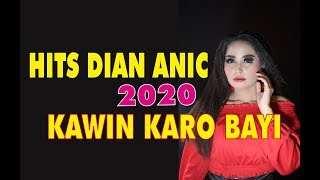 Download Lagu KAWIN KARO BAYI - DIAN ANIC TARLING HITS 2020 (ANICA NADA VERSION) mp3
