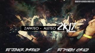 Rx2.0 [ZAPATEO - ALETEO] ♒ DJ Júnior Barrios ✘ DJ Valera Carlos ♯2◬17.
