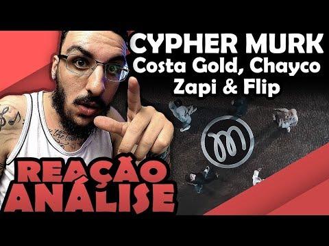 COSTA GOLD - CYPHER MURK PART ZAPI, FLIP E CHAYCO [REAÇÃO/ ANÁLISE]