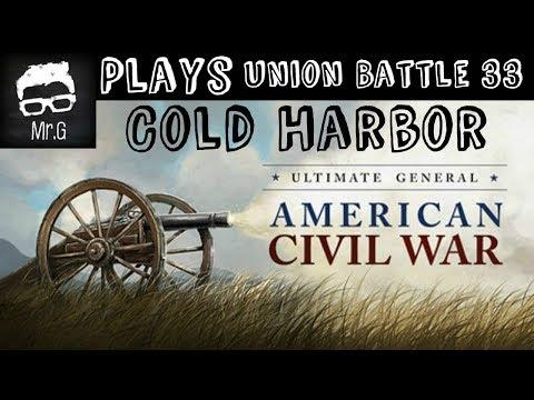 Ultimate General Civil War  Cold Harbor Union Battle #33