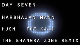 [REMIX] HUSN THE KALI - HARBHAJAN MANN FT TIGERSTYLE (Day Seven)