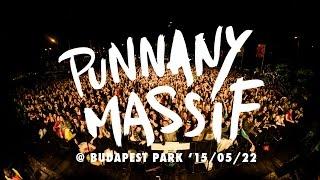 Koncertfilm: Punnany Massif @ Budapest Park | 2015.05.22.