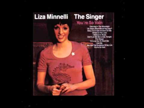 Liza Minnelli Oh Babe,What Would You Say (The Singer)