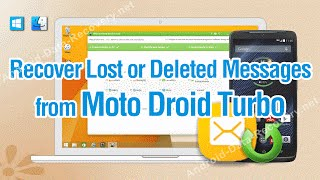 How to Recover Lost or Deleted Messages from Moto Droid Turbo
