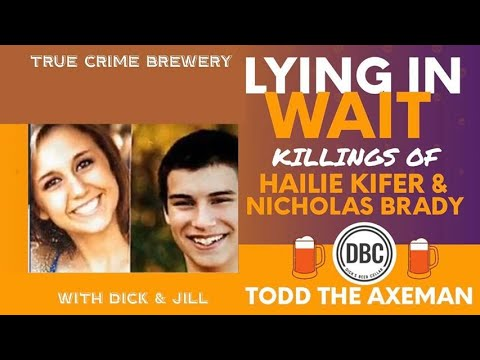 Lying in Wait The Killings of Haile Kifer and Nicholas Brady