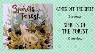 Spirits of the Forest - Overview