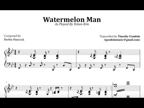 Yohan Kim| Watermelon Man (Transcription)