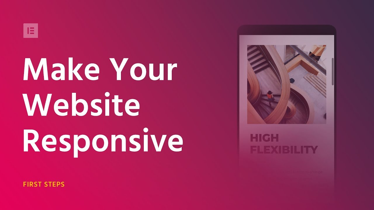 How to Make Your Website Responsive With Elementor's Mobile Editing Tools