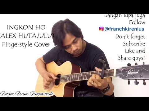 Ingkon Ho - Alex Hutajulu (Fingerstyle Cover)