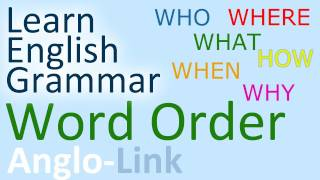 Word Order / Sentence Structure - English Grammar Lesson (part 1)