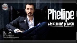 Phelipe Vad Cum Ma Privesti Audio YouTube