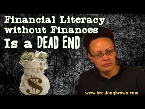 Financial Literacy without Finances Is a Dead End 5/10