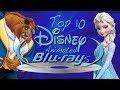 Top 10 BEST Blu-rays (Disney Animation)